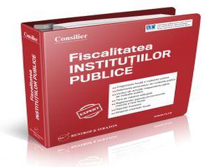 Peste 300 de pagini cu explicatii, comentarii si interpretari cu privire la legislatia fiscala aplicabila entitatilor publice