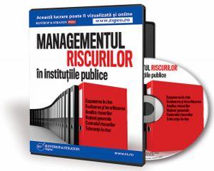 Managementul riscurilor in institutiile publice. Reglementari valabile in 2014