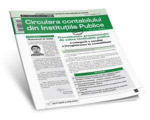 Circulara Contabilului din Institutiile Publice: contabilitate, fiscalitate si juridic