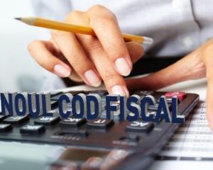 6 modificari majore aduse Codului fiscal si Codului de procedura fiscala